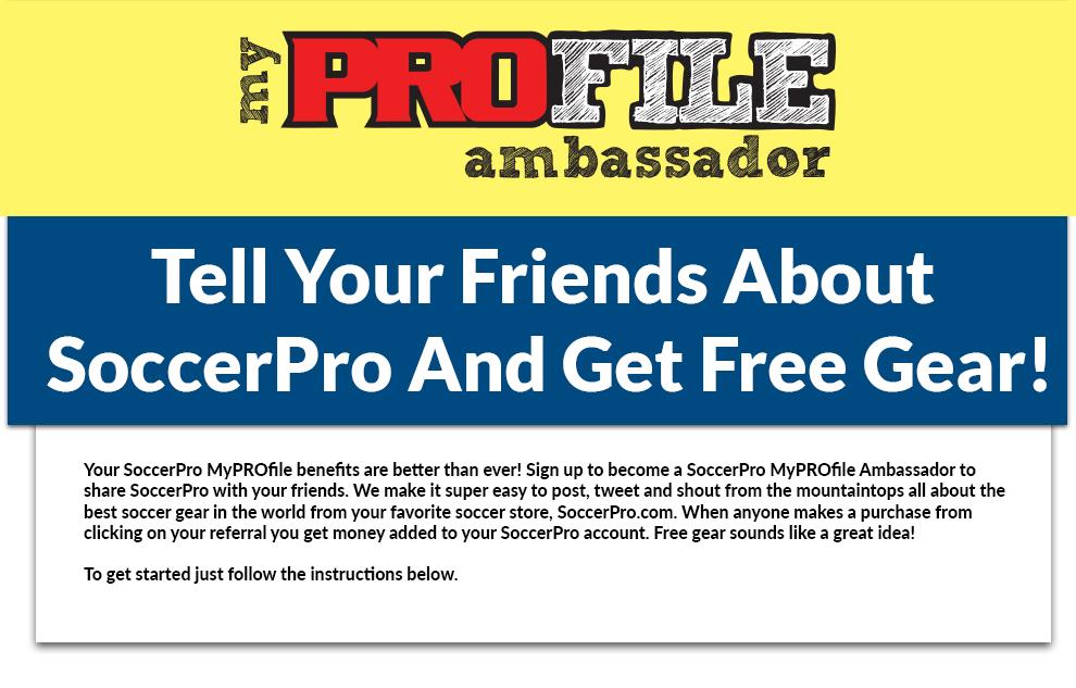 SoccerPro's Ambassador Affiliate Program Just For You >> MyPROfile