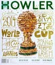 Howler Magazine Issue #5 - World Cup edition - Summer 2014