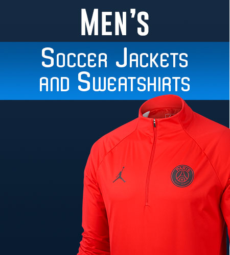 Men's Soccer Jackets & Men's Soccer Sweatshirts