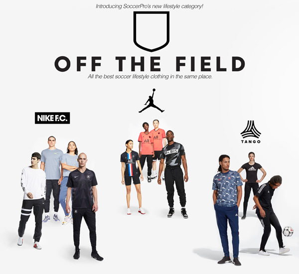 Soccer Lifestyle Apparel - Off The Field - All the best soccer lifestyle clothing in the same place.
